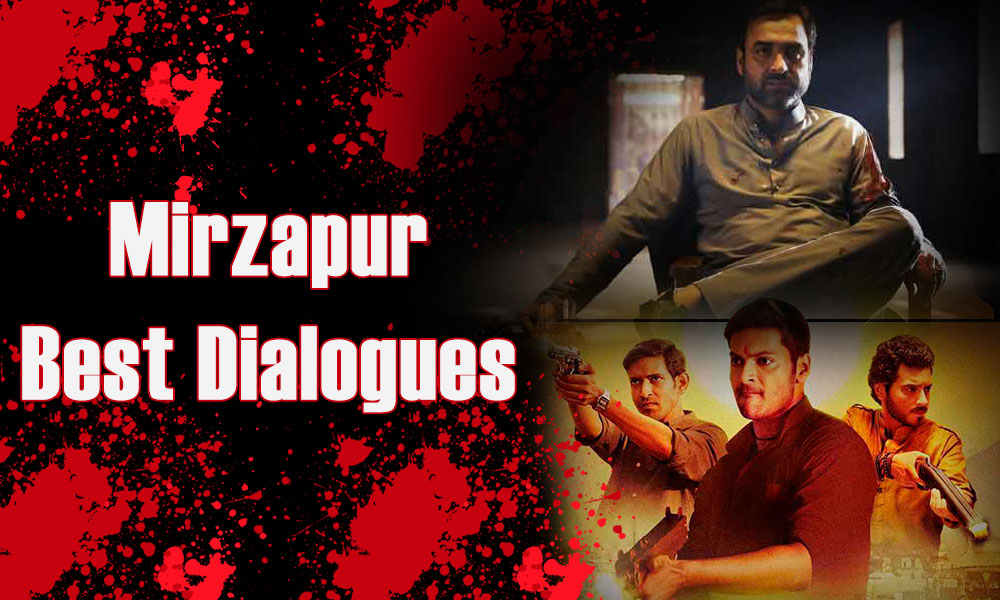 Mirzapur Dialogues in Hindi